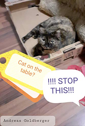 Cat on the table !! STOP THIS!! (English Edition)