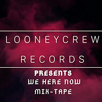 We Here Now Mix-Tape