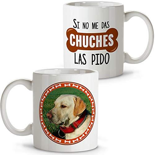 Taza Personalizada con la Foto de tu Perro o Mascota. Taza Frase Divertida. Varios diseños Disponibles. Taza Chuches.