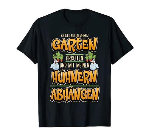 Gärtner Gartenspruch Hühner Lustig Spruch Geschenk T-Shirt
