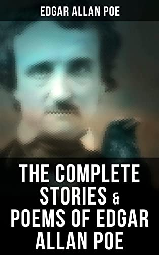 The Complete Stories & Poems of Edgar Allan Poe (English Edition)