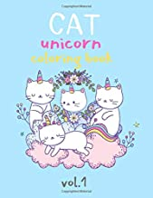 Cat Unicorn Coloring Book Vol.1: Fun with Numbers, Letters, Animals Easy and Big Coloring Books for Toddlers Kids Ages 2-4, 4-6, Girls, Fun Early ... coloring activity books) (cutecatunicorn)