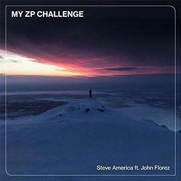 My ZP Challenge (feat. John Florez)