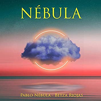 Nébula (feat. Betza Riojas)