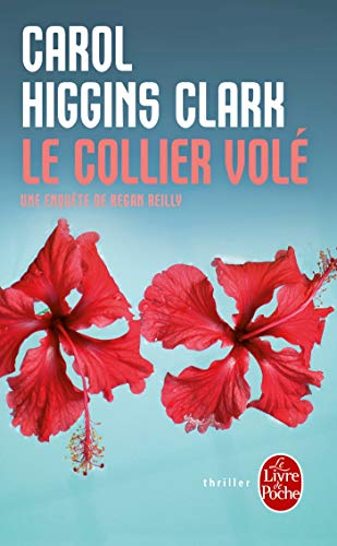 Le Collier volé: Une enquête de Regan Reilly