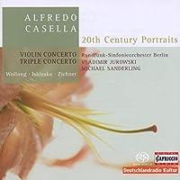 カゼッラ:三重協奏曲 Op. 56 /ヴァイオリン協奏曲 Op. 48
