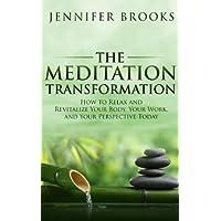 The Meditation Transformation Kindle eBook