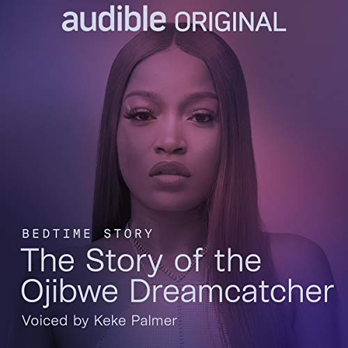 The Story of the Ojibwe Dreamcatcher Audiobook By Linda LeGarde Grover cover art