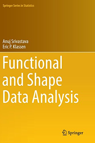 Functional and Shape Data Analysis (Springer Series in Statistics)