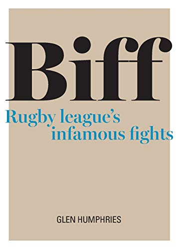 Biff: Rugby League's Infamous Fights