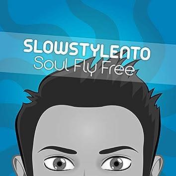 Soul Fly Free