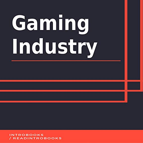 Gaming Industry audiobook cover art