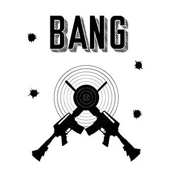 Bang (Freestyle)