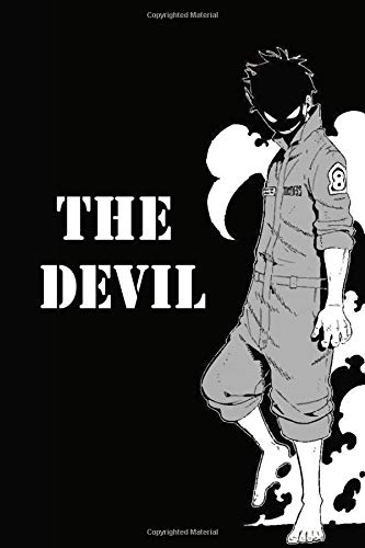 The Devil: The Devil Fire Force Shinra in Fight ,Matte Cover , Journal for Writing, Gift, School & Office, College Ruled Size