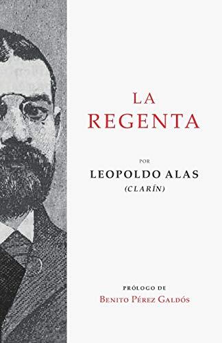 La Regenta, Leopoldo Alas Clarín