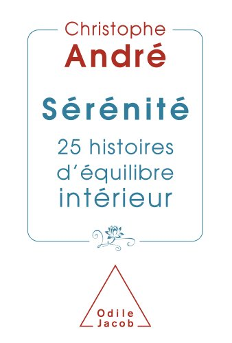 Sérénité: 25 histoires d'équilibre intérieur (OJ.PSYCHOLOGIE)