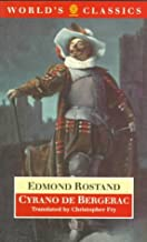 Cyrano de Bergerac: A Heroic Comedy in Five Acts (The World's Classics)