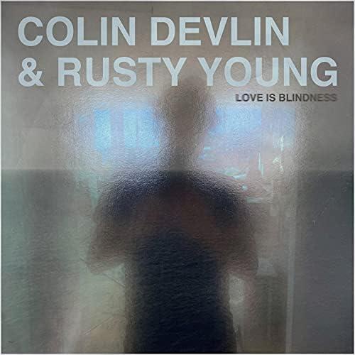 Colin Devlin & ラスティ・ヤング