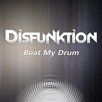 Beat My Drum