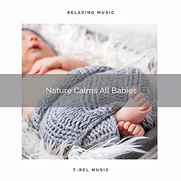 Nature Calms All Babies