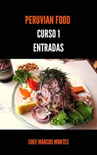 PERUVIAN FOOD CURSO 1 : ENTRADAS