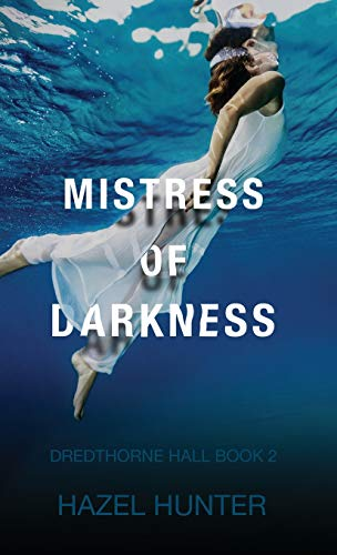 Compare Textbook Prices for Mistress of Darkness Dredthorne Hall Book 2: A Gothic Romance  ISBN 9781950575176 by Hunter, Hazel