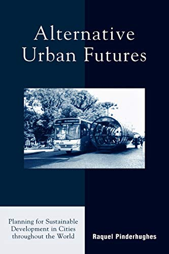 Alternative Urban Futures: Planning for Sustainable...