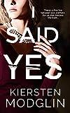 I Said Yes: an addictive psychological thriller