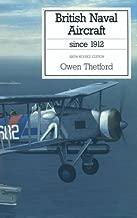 British Naval Aircraft since 1912 (Putnam Aeronautical Books)