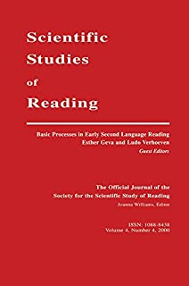 Basic Processes in Early Second Language Reading: A Special Issue of scientific Studies of Reading (English Edition)