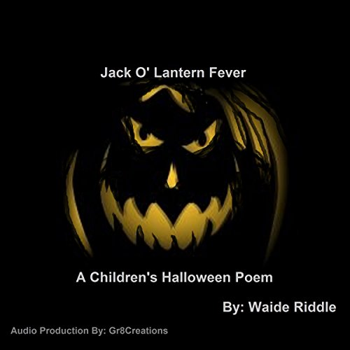 Jack o' Lantern Fever: A Children's Halloween Poem audiobook cover art