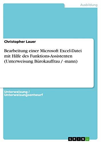 Bearbeitung einer Microsoft Excel-Datei mit Hilfe des Funktions-Assistenten (Unterweisung Bürokauffrau / -mann)