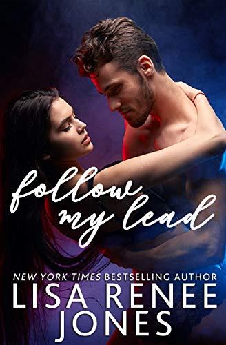Follow My Lead by Lisa Renee Jones ebook deal