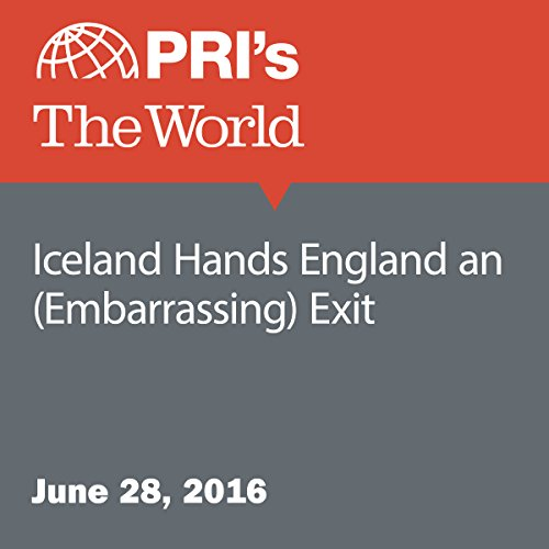 Iceland Hands England an (Embarrassing) Exit audiobook cover art