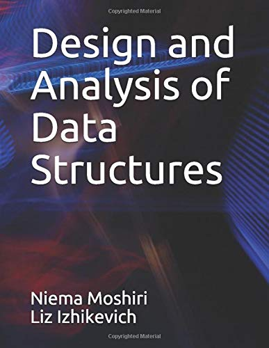 Design and Analysis of Data Structures
