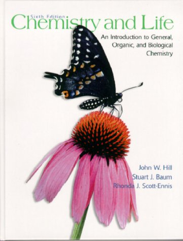 Chemistry and Life: An Introduction to General, Organic and Biological Chemistry (6th Edition)