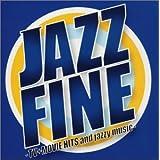 JAZZ FINE-TV+MOVIE HITS and jazzy music-