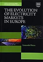 The Evolution of Electricity Markets in Europe (Loyola De Palacio on European Energy Policy)
