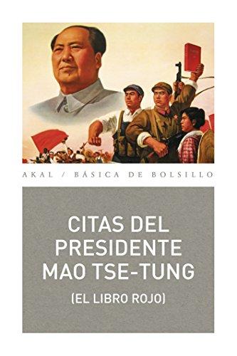 Citas del presidente Mao Tse-Tung: 345 (Básica de Bolsillo. Serie Clásicos del Pensamiento político)