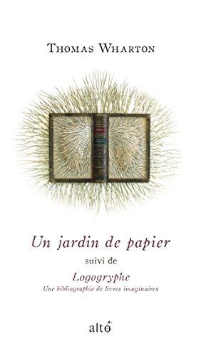 Un jardin de papier suivi de Logogryphe (French Edition)