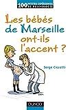Les bébés de Marseille ont-ils l'accent ?