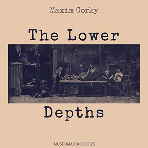The Lower Depths Titelbild