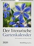 Der literarische Gartenkalender 2020: Mit Fotografien von Marion Nickig - Julia Bachstein