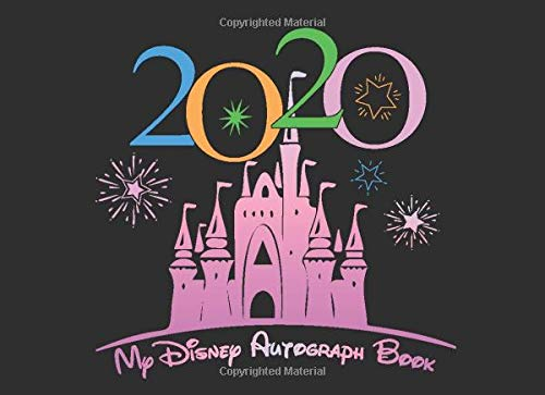 Compare Textbook Prices for My Disney Autograph Book 2020: Autograph & Photo Book Disney World Magic Trip with a double page for Kids, Girls, Boys, Keepsake 50 Collecting ... including Disneyland and Disney World Orlando  ISBN 9798612116660 by Jessen, Ophelia