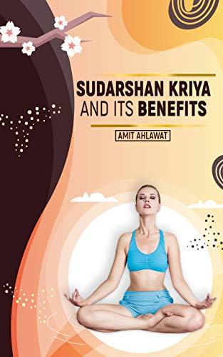 Sudarshan Kriya and its benefits