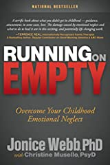 Running on Empty Overcome Your Childhood Emotional Neglect
