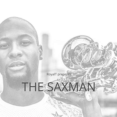 RoyalT The Saxman
