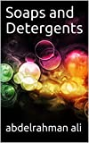 Soaps and Detergents (English Edition)
