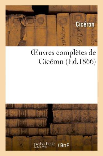 Oeuvres complètes de Cicéron : texte latin avec la traduction française de la collection Panckoucke