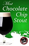 Adventures in Homebrewing Mint Chocolate Chip Stout Recipe Kit